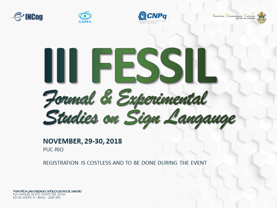 III FESSIL - Formal & Experimental Studies on Sign Language